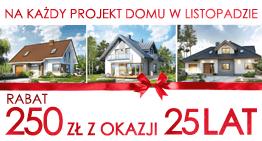 250 zł rabatu na dowolny projekt domu